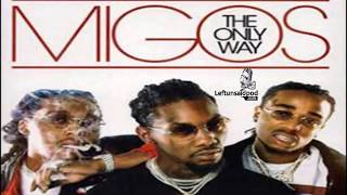 Migos -  The Only Way Mixtape