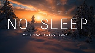 Martin Garrix - No Sleep (feat. Bonn) (Lyrics) (Sub. Español)