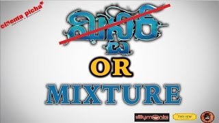 Mister or MIXTURE