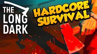The Most Hardcore Survival Game Ever - The Long Dark 2017 #1