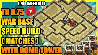 Clash Of Clans - Town Hall 9.75 (TH9.75) War Base with Bomb Tower ( NO INFERNO ) | ANTI ALL COMBO !!