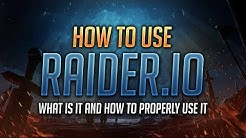 What is Raider IO? How to use Raider IO? - World of Warcraft: Battle for Azeroth