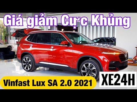 Giá xe Vinfast Lux SA 2.0 2021 Giảm Cực Khủng. Tổng lăn bánh tháng 6