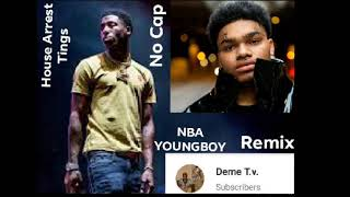 NBA YoungBoy & NoCap House Arrest Tings Remix Unreleased