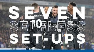 Seven Selfless Set-Ups | Leicester City Assists | 2019-20
