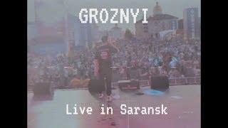 GROZNYI - Концерт в Саранске (Девочка)