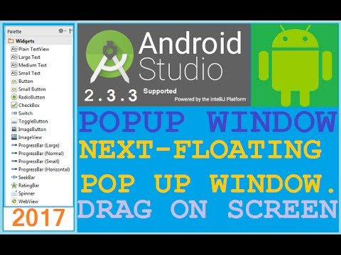 Android Studio Tutorial - Android Popup Window Tutorial. POP-ING UP IS BETTER