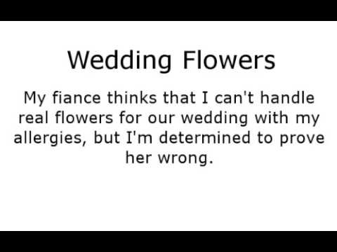 Scenario: Wedding Flower Allergies (M) (stifles, sneezes, nose blowing)