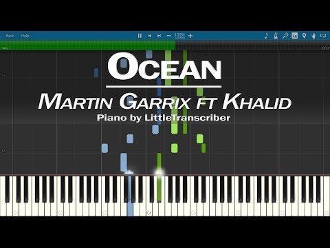 Martin Garrix feat. Khalid - Ocean (Piano Cover) by LittleTranscriber