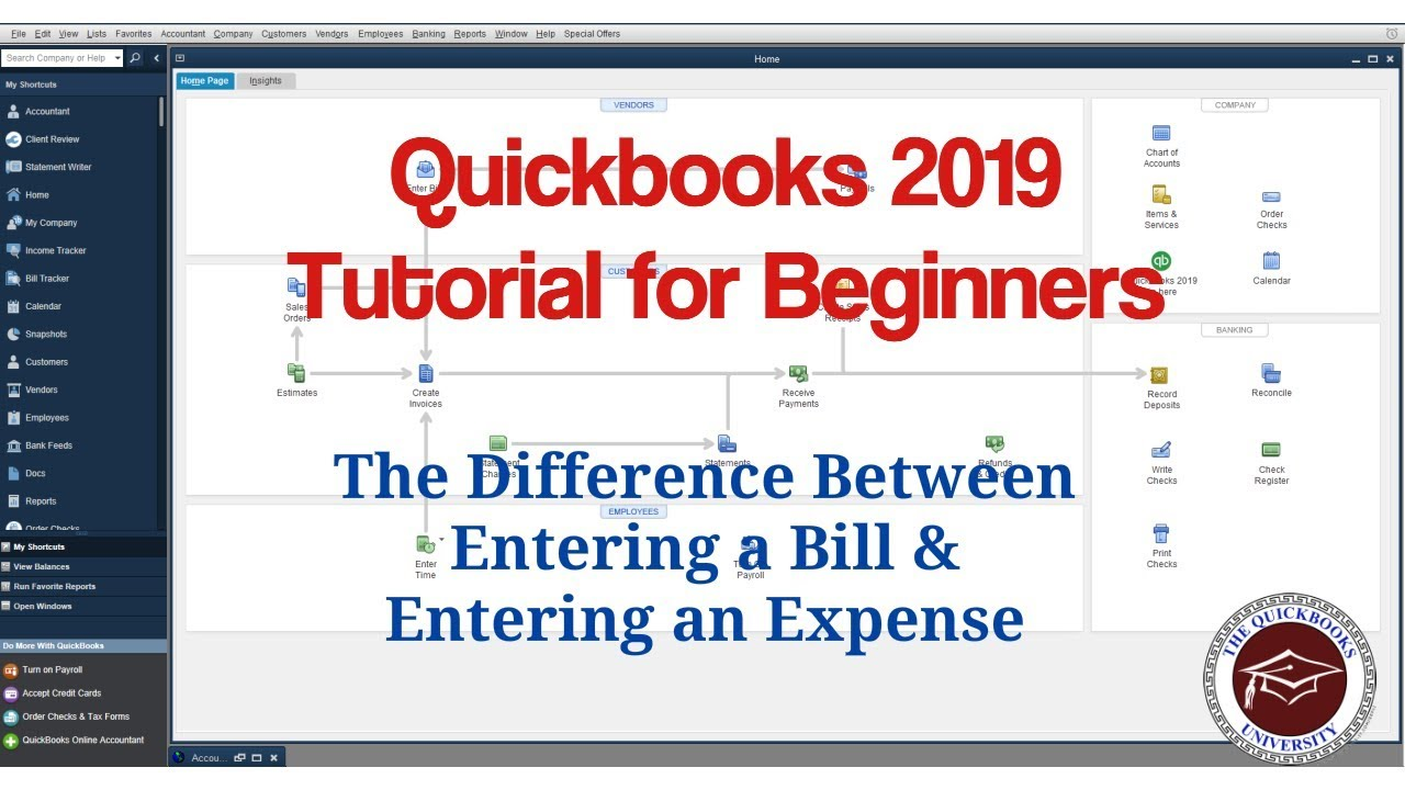 Quickbooks 2019 Tutorial for Beginners - Difference Between Entering Bills & Expenses