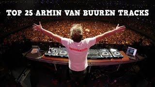 Top 25 Best Armin Van Buuren Tracks 2017 New Vs Old