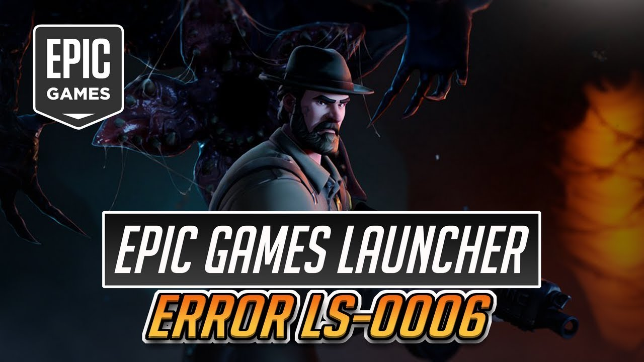 Epic Games Launcher Error Code: LS-0006 FIX - [Tutorial ...