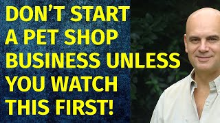 How to Start a Pet Shop Business | Including Free Pet Shop Business Plan Template