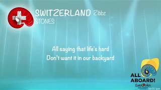 Zibbz - Stones (Switzerland) [LYRICS] Eurovision 2018