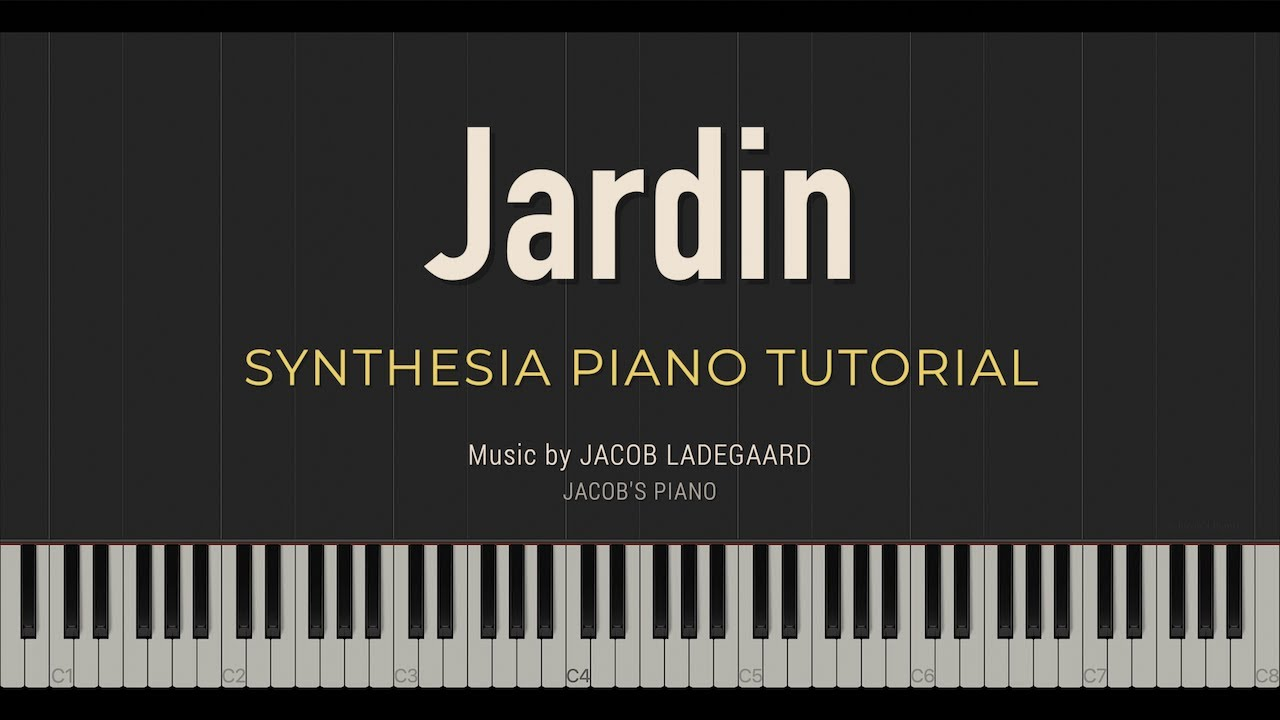 Download Jardin \\ Jacob's Piano \\ Synthesia Piano Tutorial