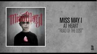 Miss May I - Road Of The Lost