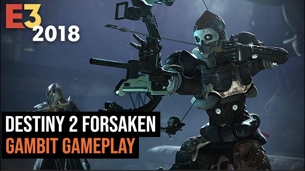 34351d3a6ac 25 Minutes of Destiny 2 Forsaken Gambit Gameplay - YouTube