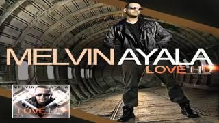 Tu Gloria - Melvin Ayala / Del album (Love HD)
