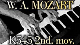 Wolfgang Amadeus MOZART: Piano Sonata No. 16, K545, 2nd mov.