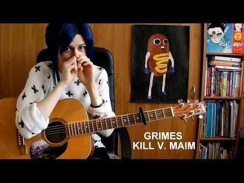 Grimes - Kill V. Maim (acoustic guitar cover) (fingerstyle)