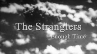 Watch Stranglers Enough Time video