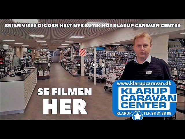Klarup Caravan Center præsenterer ny butik