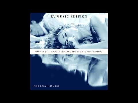 Wolves (American Music Awards 2017 - Studio Version) - Selena Gomez