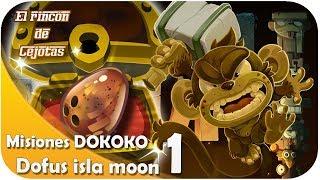 """[DOFUS] Nuevo Dofus en Isla Moon: """"Dokoko"""" #1"""