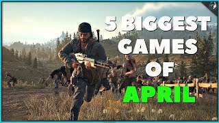 The 5 Biggest Games Coming Out In April 2019 | Ps4, Xbox One & Pc