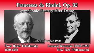 Pyotr Ilyich Tchaikovsky (1840-1893) Francesca da Rimini: Symphonic...
