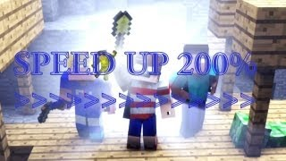 Speed Up 200% - Let