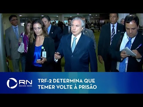 TRF-2 determina que Temer e Coronel Lima voltem à prisão