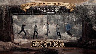 Vagetoz - Ervina