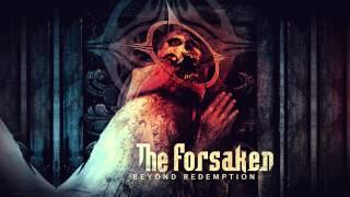 The Forsaken - Force Fed Repentance (HD)