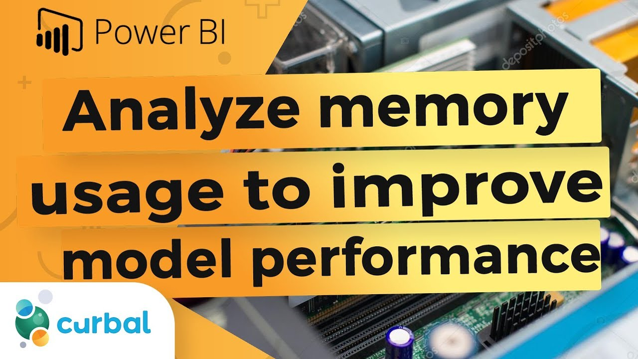 Analyze memory usage in Power BI to improve performance
