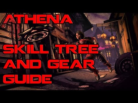 Borderlands Athena Skill Tree And Gear Guide