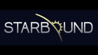 Starbound 04 - 1 Босс и путешествие к ядру планеты