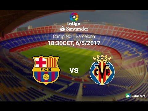 Barcelona vs villarreal la liga 2017 live streaming