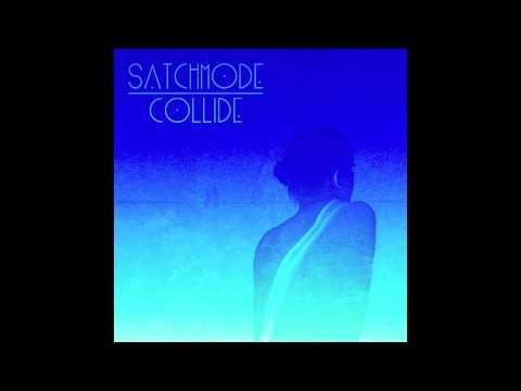Satchmode - Collide