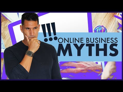 Starting An Online Business #2: Myths And Truths (FREE COURSE)
