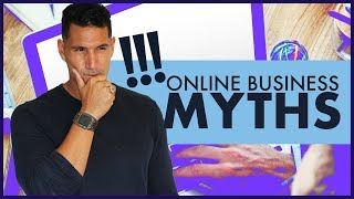 Online business myths and truths - starting an #2 (free course)