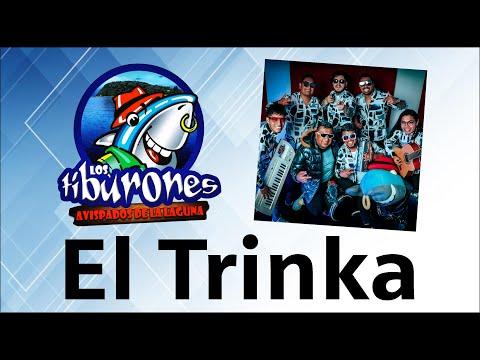 EL TRINKA - LOS TIBURONES AVISPADOS DE LA LAGUNA