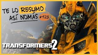 Transformers 2 |Te Lo Resumo Así Nomás#123