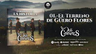 Los Dos Carnales - Corridos Pa' La Historia (Disco Completo)