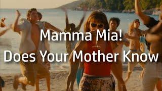 Mamma Mia!   Does Your Mother Know {lyrics}