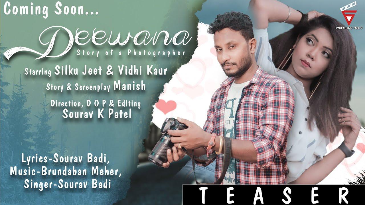 Deewana | Trailer | Sambalpuri video 2020 | Vidhi Kour & Silku Jeet | Sourav Badi | Everything for U