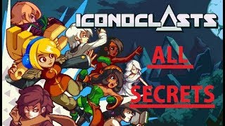 Iconoclasts : All Chests and Secrets