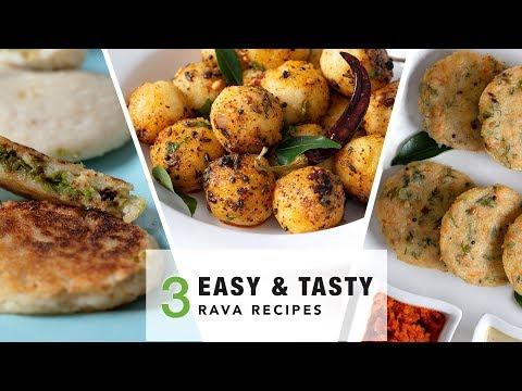 3 Easy & Tasty Breakfast Recipes using Rava/Suji