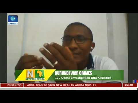 ICC Opens Investigation Into Burundi War Crimes |Network Africa|