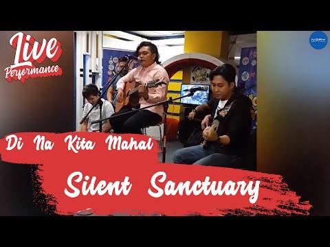 Silent Sanctuary   Di Na Kita Mahal Live @ MOR 101.9